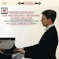 Eugene Ormandy, Philippe Entremont, Wolfgang Amadeus Mozart, The Philadelphia Orchestra – Mozart: Piano Concerto No. 22 in E-Flat Major, K. 482 & Piano Sonata No. 4 in E-Flat Major, K. 282