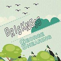 George Shearing – Briskness