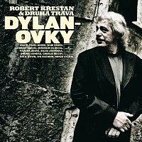 Robert Křesťan, Druhá tráva – Dylanovky