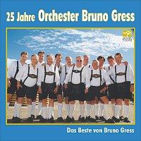 Bruno Gress – 25 Jahre Orchester Bruno Gress