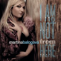 Martina Balogová – I Am Not From Here