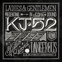 KJ-52 – Dangerous