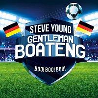 Steve Young – Gentleman Boateng