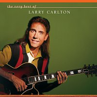 Larry Carlton – The Very Best Of Larry Carlton