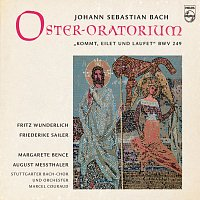 Fritz Wunderlich, Friederike Sailer, Margaret Bence, August Messthaler – Oster-Oratorium BWV 249