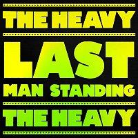 The Heavy – Last Man Standing