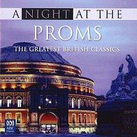 Různí interpreti – A Night At The Proms: The Greatest British Classics
