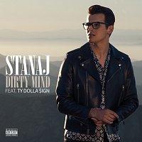 Stanaj, Ty Dolla $ign – Dirty Mind