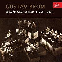 Orchestr Gustava Broma – Gustav Brom se svým orchestrem (1958-1963)