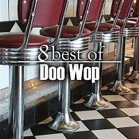 Various Artists.. – 8 Best of Doo Wop