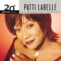 Patti LaBelle – 20th Century Masters: The Millennium Collection: Best Of Patti LaBelle