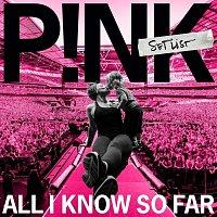 Pink – All I Know So Far: Setlist
