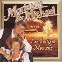 Marianne, Michael – Ein heiliger Moment