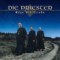 Die Priester – Moge die Strasze