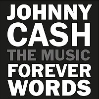 Různí interpreti – Johnny Cash: Forever Words (digipack)