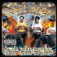 Hot Boys – Let Em' Burn