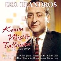 Leo Leandros – Komm Mister Talliman