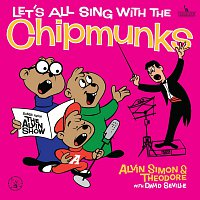 Alvin And The Chipmunks – Let's All Sing With The Chipmunks