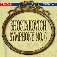 Leningrad Philharmonic Orchestra, Yevgeni Mravinsky – Shostakovich: Symphony No. 6