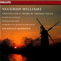 Academy of St. Martin in the Fields, Sir Neville Marriner – Vaughan Williams: Fantasia on a Theme by Thomas Tallis; The Wasps; In the Fen Country, etc.