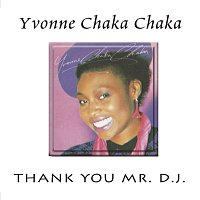 Yvonne Chaka Chaka – Thank You Mr. D.J