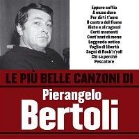 Pierangelo Bertoli – Le piu belle canzoni di Pierangelo Bertoli