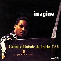 Gonzalo Rubalcaba – Imagine /  Gonzalo Rubalcaba In The USA