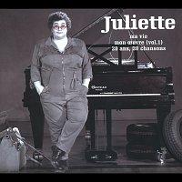 Juliette – Ma Vie Mon Oeuvre (Vol.1) 20 Ans 20 Chansons