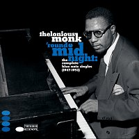 Thelonious Monk – 'Round Midnight: The Complete Blue Note Singles 1947-1952