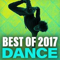Různí interpreti – Best Of 2017 Dance