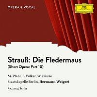 Margret Pfahl, Franz Volker, Waldemar Henke, Staatskapelle Berlin – Strauss: Die Fledermaus: Part 10