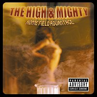 The High And Mighty – Home Field Advantage [Explicit Version]