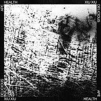 HEALTH, Xiu Xiu – DELICIOUS APE
