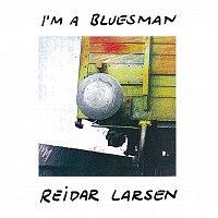 Reidar Larsen – I'm A Bluesman