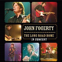 John Fogerty – The Long Road Home - In Concert
