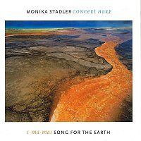 Monika Stadler, Franz Schmuck, Reinhard Ziegerhofer, Georg Ludvik – Monika Stadler - Song for the Earth