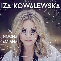 Iza Kowalewska – Nocna Zmiana