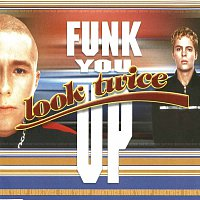 Look Twice – Funk You Up