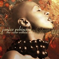 Janice Robinson – The Color Within Me