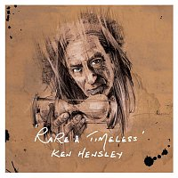 Ken Hensley – Rare and Timeless