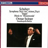 "Staatskapelle Berlin, Otmar Suitner – Franz Schubert: Symphony No. 4 in C Minor, D 417 ""Tragic"" Music to ""Rosamunde"""