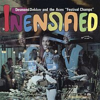 Desmond Dekker & The Aces – Intensified