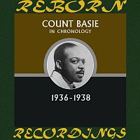 Count Basie – In Chronology, 1936-1938 (HD Remastered)