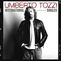 Umberto Tozzi – International Singles