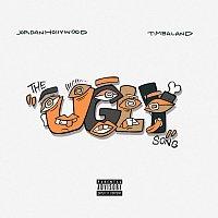 Jordan Hollywood, Timbaland – The Ugly Song