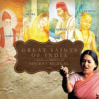 Shubha Mudgal – Great Saints Of India