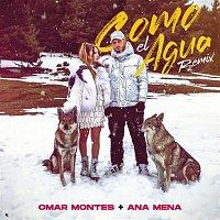 Ana Mena, Omar Montes – Como el Agua (Remix)