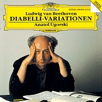 Anatol Ugorski – Beethoven: 33 Variations On A Waltz By A. Diabelli, Op.120