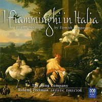 The Song Company, Roland Peelman, Tommie Andersson – I Fiamminghi In Italia: Italian Madrigals By Flemish Composers