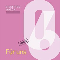 Siegfried Walch – Fur uns